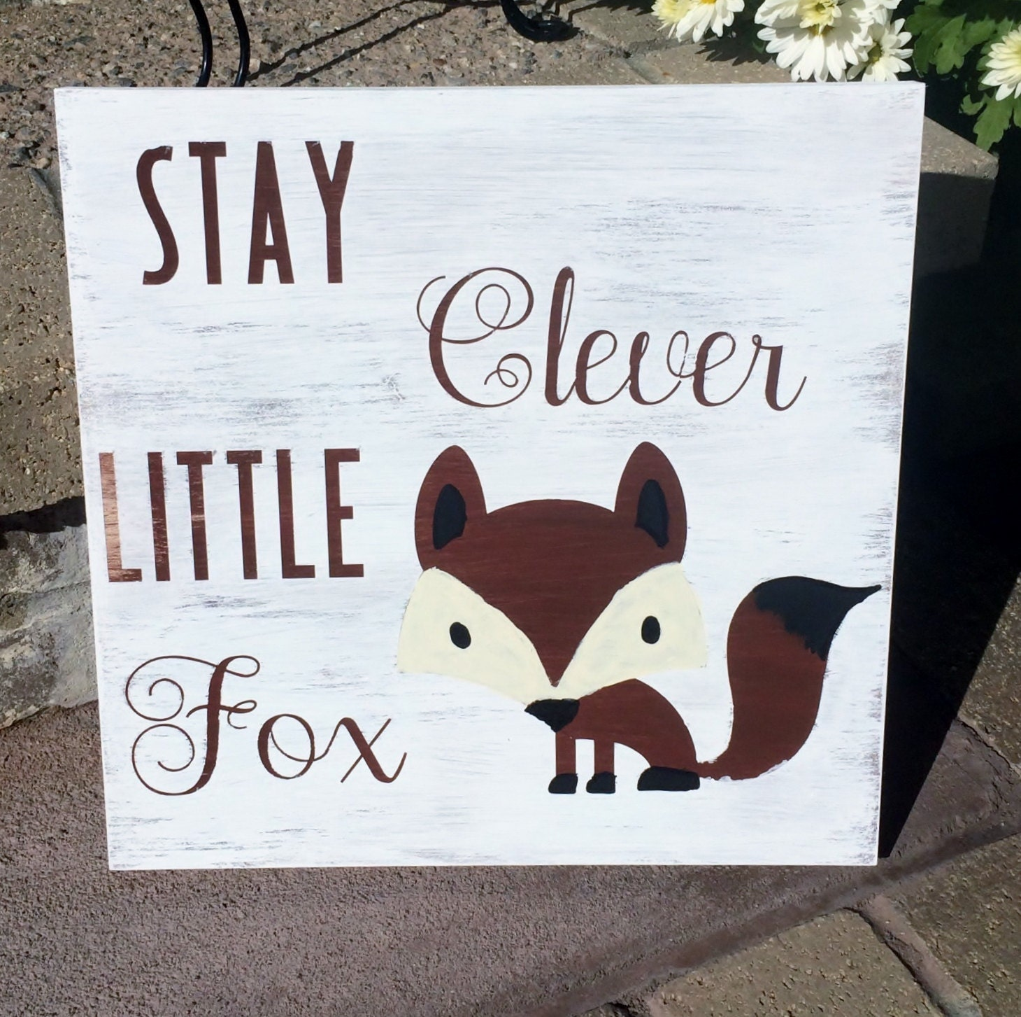 Clever Fox: Stay Clever Little Fox Distressed Wood Sign Woodland Wall