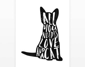 All you need is love and a cat, Cat print, Cat lover gift, Cat wall art, Hand lettering poster, Cat decor, Animal lover gift, Bedroom print
