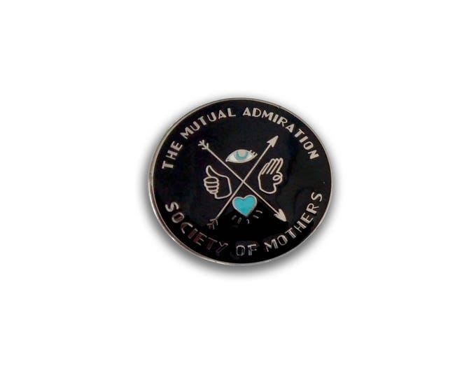 Presale - The Mutual Admiration Society of Mothers hard enamel pin with eye. Pink or black. Mother's Day gift for her: