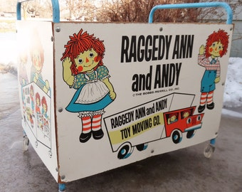 Vintage  Raggedy Ann and Andy  Toy and Moving Co. Rolling   Toy Box   by The Bobbs-Merrill Co.Inc.