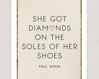 Paul Simon Lyrics - Diamonds on the Soles of her Shoes - Poster Print Wall Art - Typography Lyrics Art Print