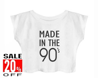 Made In The 90s shirt vintage tops graphic tshirt tumblr shirt art shirt teenager tshirt tumblr crop top cute top women tops tumblr shirt