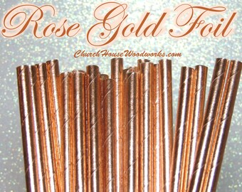 100 Rose Gold  Copper Paper Straws: Wedding, Baby Shower, Birthday Party, Bridal Shower, Wedding Venue, Table Decor, Rose Gold Decor