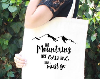 Mountain Adventure Tote Bag - The Mountains are Calling and I Must Go - Travel - Wanderer - Adventure - Book Bag - Father's Day Gift