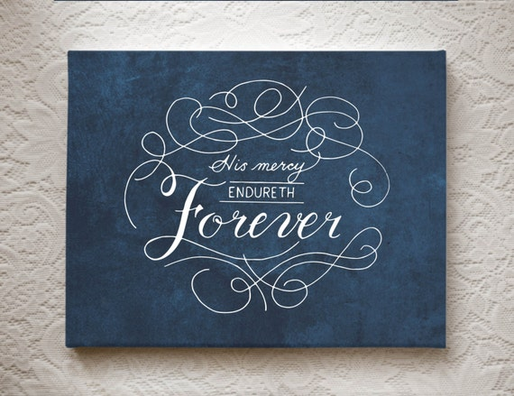 Modern calligraphy his mercy endureth forever chic wall