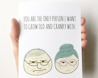 You are the only person I want to grow old and cranky with - Funny Anniversary Card - Funny Wedding Card - On Our Wedding Day - Wedding Card