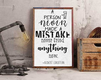 """Albert Einstein Quote - """"A Person Who Never Made a Mistake"""" Poster"""