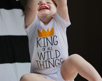 King of All Wild Things Shirt, Where the Wild Things Are Baby, Boy Clothing, Wild Things Baby, Coming Home Outfit, Newborn Boy Clothes,