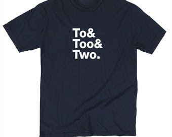 To Too Two Correct English Grammar Spelling Usage Teacher Funny  T shirt