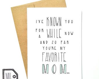 Mothers day - mothers day card - card for mom - mom card - mom - mother - thanks mom - funny mothers day - my favorite mom -ma mère préférée