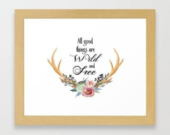 Wild and Free, floral antlers, Girls room decor, Instant download, watercolor print, typography print, woodland nursery, nursery decor