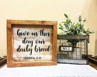 Daily Bread sign - Matthew 6:11