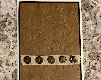 Handmade greeting card: Button card, embossed buttons, brown buttons, button collector, button lover