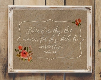 Blessed are they that mourn, for they shall be comforted Printable