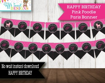 Paris Party Birthday Banner French Pink Poodle Party - Birthday Party Banner - Printable Pink Black Silver