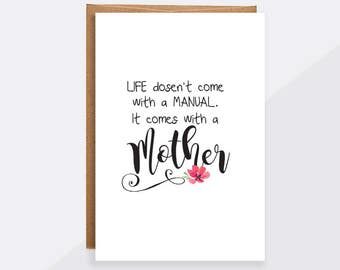 """mothers day card unique cute, """"Life doesn't come with a manual"""" Thank you mom card, mom birthday, mothers day card from daughter GC208"""