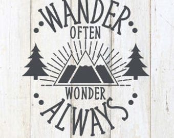 Wander Often Wonder Always, Not All Who Wander Are Lost Decal
