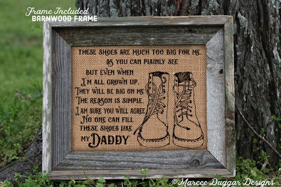 Framed Gift For Dad or Daddy | Father's Day Gift | Burlap Print | Personalized Gift Dad | Daddys Boots Quote about Dad | 113