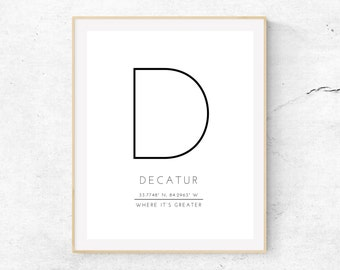 DECATUR - Where It's Greater - Decatur, Ga - Local City Atlanta Art Print -  // DIGITAL DOWNLOAD