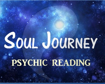 Psychic reading,Soul Journey,accurate psychic reader,deep insight into past lives,karma & future potential.Long,detailed 1500 word email.