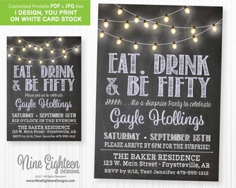 Surprise 50th Birthday INVITATION. Eat, Drink and be Fifty with lightstring. Customized Printable PDF/JPG. I design, you print.
