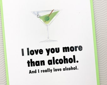 I Love You More than Alcohol card