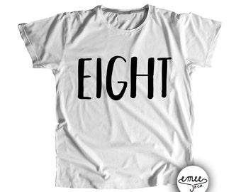 8th Birthday Shirt 8 Birthday Shirt Eighth Birthday Shirt