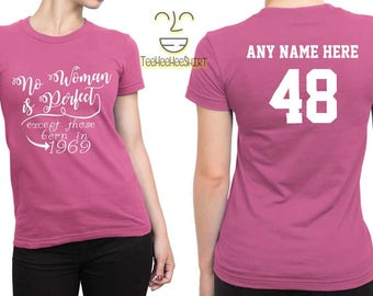 1969 No Woman Is Perfect Except 48th Birthday Party Shirt, 48 years old shirt, limited edition 48 year old, 48th birthday party tee shirt