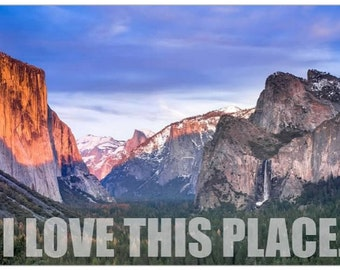 Refrigerator Magnet: I Love This Place. - Yosemite