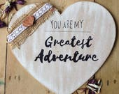 Greatest adventure large wooden heart heart signs quotes painted signs gifts home decor painted heart hygge