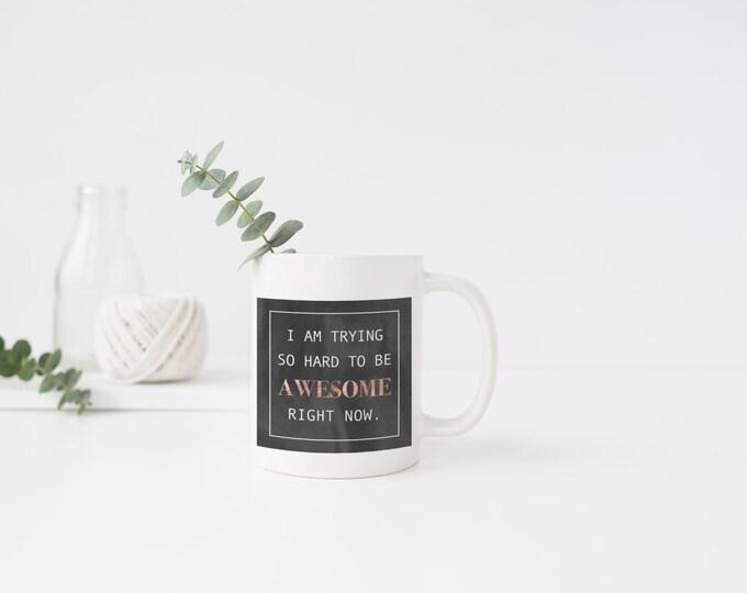 PLASTIC MUGS, Coffee Mug, Coffee Cup, Awesome, Confident, Positivity
