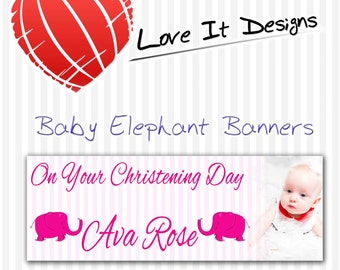 Personalised Baby Elephant Photo party banners for any occasion. Picture Birthday banner. Individual banners or banner packs bn-001