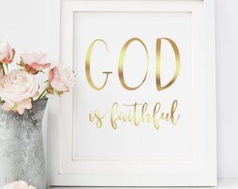 God Is Faithful, Gold Foil Prints
