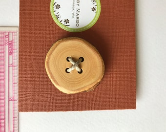 Button, large wood, handmade.  Free shipping of 10 dollars or more- see details.