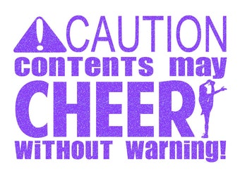 Caution Contents May Cheer Iron On Decal