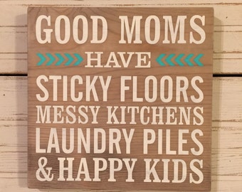 GOOD MOMS HAVE handpainted wood sign