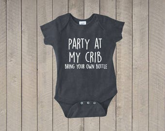 Funny Baby Bodysuit, Funny Baby Clothes, Party at my crib, baby bodysuit