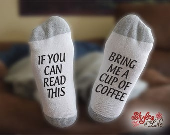 If You Can Read This Bring Me A Cup Of Coffee Text Socks