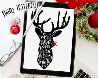 Reindeer SVG Cut File, Rudolph SVG, Merry And Bright, Silhouette Cricut Christmas Deer SVG Cutting File, Hand Lettered, Christmas Printable