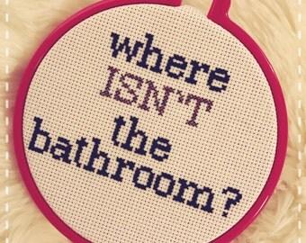 "Broad City ""Where isn't the bathroom?"" cross stitch / home decor"