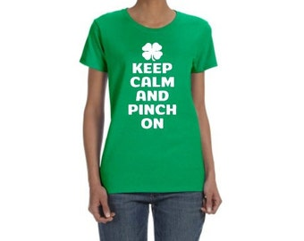 St. Patrick's Day Keep Calm  And Pinch On Irish T-Shirt