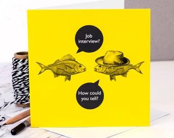 Funny New Job Card; 'Job Interview?'; Good Luck Card; New Job; Job Interview Card; Promotion Card; GC474
