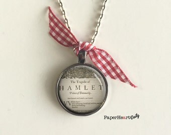 Hamlet - Quote Necklace - Shakespeare Necklace - First Folio - Literature - Book Gifts -  (B0340)