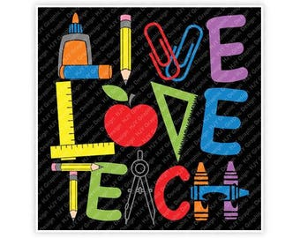 Teacher, Live Love Teach, Glue, Pencil, Paper Clips, Ruler, Apple, Crayons, Illustration, TShirt Design, Cut File, svg, pdf, eps, png, dxf