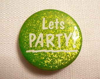 Vintage 80s Neon Green Glitter Let's Party! Pin / Button / Badge