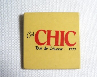 BIG Vintage Late 70s Chic - C'est Chic Tour de L'Avenir 1979 Pin / Button / Badge
