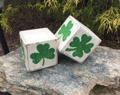 """3 1/2"""", St. Patrick's Day, Wood, Dice, Shelf Sitters, Hand Painted, Rustic, Primitive, St. Patty's Day, Saint Patrick, Saint Patricks Day,"""