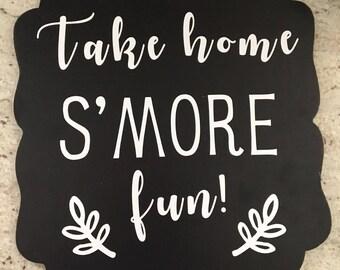 Take home S'MORE fun  wood sign