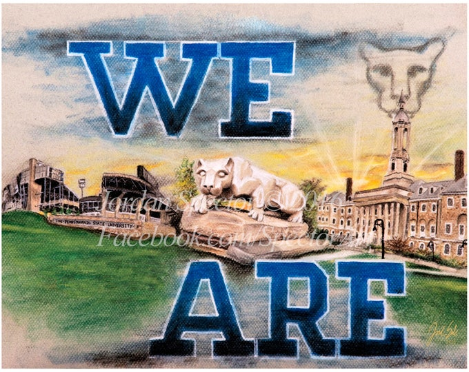 """Penn State """"We Are"""" open edition art print - 16x20 inches"""
