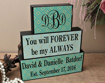 Bridal Shower Gift, Personalized Wedding Gift, Anniversary Present, Engagement Gift, Wedding Wooden Signs, You Will Forever Be My Always